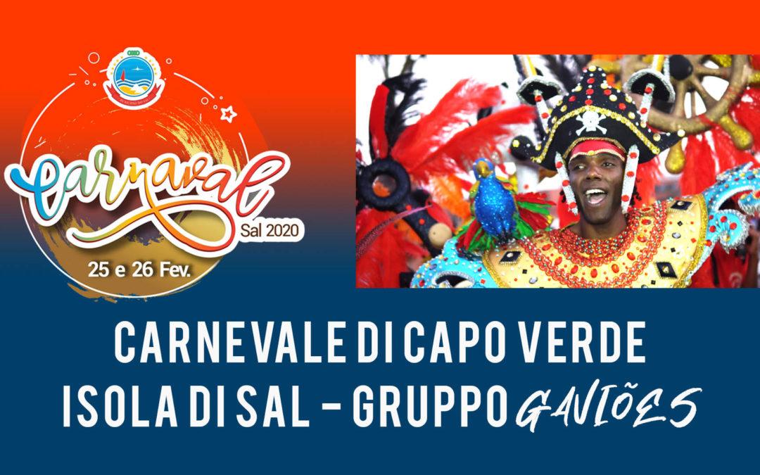 Carnevale di Capo Verde 2020 – Isola di Sal – Gruppo Gaviões | guarda il VIDEO