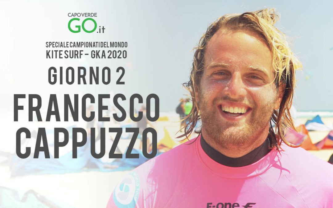 Intervista a FRANCESCO CAPPUZZO | Campionato del mondo di Kite Surf – Capo Verde – Giorno 2 | GUARDA IL VIDEO