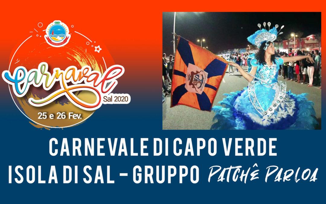 Carnevale di Capo Verde 2020 – Isola di Sal – Gruppo Patchê Parloa | guarda il VIDEO