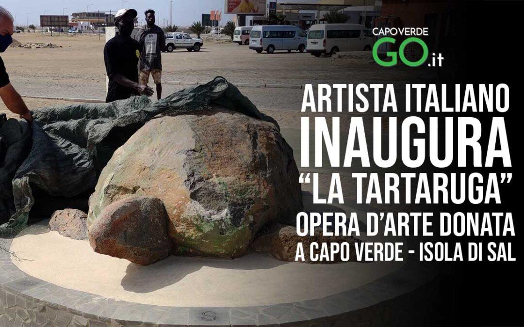 """""""LA TARTARUGA"""" – Giovanni Mandolesi inaugura la sua seconda OPERA d'ARTE sull'ISOLA di SAL"""